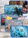 US Marine Corps Combat Water Survival