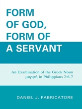 Form Of God, Form Of A Servant