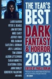 The Year's Best Dark Fantasy & Horror, 2013 Edition PDF Download