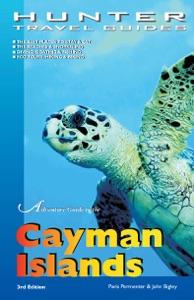 Adventure Guide to the Cayman Islands da Paris Permenter & John Bigley
