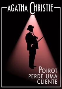 Poirot perde uma cliente Book Cover