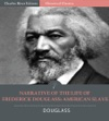 Narrative Of The Life Of Frederick Douglass An American Slave Illustrated Edition