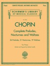 Complete Preludes Nocturnes  Waltzes