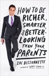 How To Be Richer Smarter And Better-Looking Than Your Parents