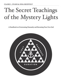 THE SECRET TEACHINGS OF THE MYSTERY LIGHTS