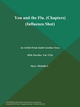 You and the Flu (Chapters) (Influenza Shot)