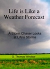 Life Is Like A Weather Forecast