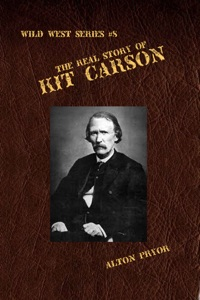 The Real Story of Kit Carson