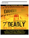 7 Deadly IELTS Mistakes