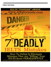 """7 """"Deadly"""" IELTS Mistakes"""