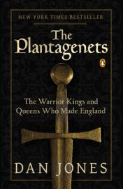 The Plantagenets - Dan Jones book summary