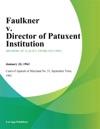 Faulkner V Director Of Patuxent Institution
