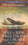 Half A Wing Three Engines And A Prayer