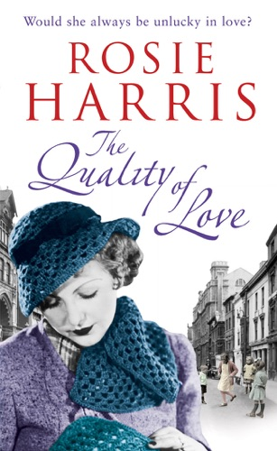 Rosie Harris - The Quality of Love