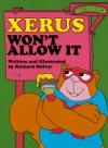 Xerus Wont Allow It