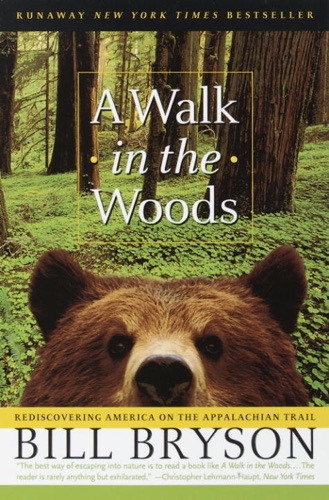 A Walk in the Woods - Bill Bryson - Bill Bryson