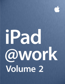 iPad at Work - Volume 2 book