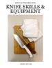 Chris Mitas & Polly Mitas - Culinary Arts: Knife Skills & Equipment  arte