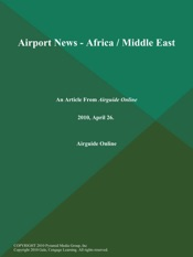 Download and Read Online Airport News - Africa / Middle East