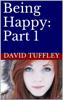 David Tuffley - Being Happy: Part 1 artwork