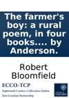 The Farmers Boy A Rural Poem In Four Books By Robert Bloomfield With Ornaments Engraved In Wood By Anderson