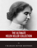 The Ultimate Helen Keller Collection