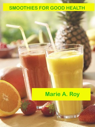 Smoothies for Good Health book cover