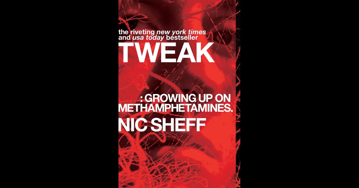 tweak by nic sheff The story that inspired the major motion picture beautiful boy featuring steve carell and timothée chalamet this new york times bestselling memoir of a young man.