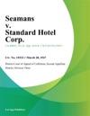 Seamans V Standard Hotel Corp