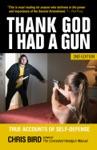 Thank God I Had A Gun