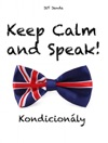 Keep Calm And Speak Kondicionly