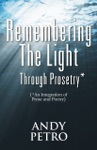Remembering The Light Through Prosetry