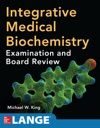 Integrative Medical Biochemistry Examination And Board Review