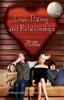 The Single Parent's Guide to Love, Dating, and Relationships