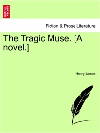 The Tragic Muse A Novel Vol Ii