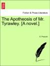 The Apotheosis Of Mr Tyrawley A Novel