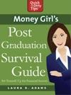 Money Girls Post-Graduation Survival Guide