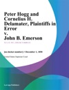 Peter Hogg And Cornelius H Delamater Plaintiffs In Error V John B Emerson