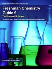 Freshman Chemistry Guide 9