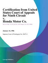 Certification from United States Court of Appeals for Ninth Circuit v. Honda Motor Co.