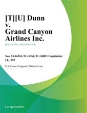 [T][U] Dunn V. Grand Canyon Airlines Inc.