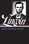 Abraham Lincoln Speeches  Writings 1859-1865