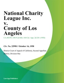 NATIONAL CHARITY LEAGUE INC. V. COUNTY OF LOS ANGELES