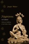 Nagarjuna In Context