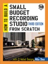 How To Build A Small Budget Recording Studio