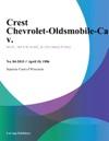 Crest Chevrolet-Oldsmobile-Cadillac V