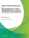 Matter David Abramovich V Board Education Central School District No 1 Towns Brookhaven And Smithtown