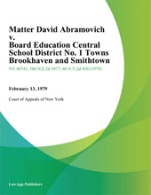 Matter David Abramovich v. Board Education Central School District No. 1 Towns Brookhaven And Smithtown