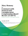Mary Homony V Commonwealth Pennsylvania Unemployment Compensation Board Review