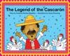 The Legend Of The Cascaron  La Leyenda Del Cascaron
